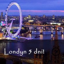 Londyn - 5 dni - SUPER OFERTA